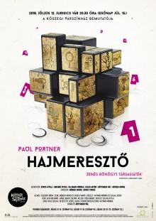 Paul Portner: HAJMERESZTŐ  - zenés bűnügyi vígjáték - A Kőszegi Várszínház előadása