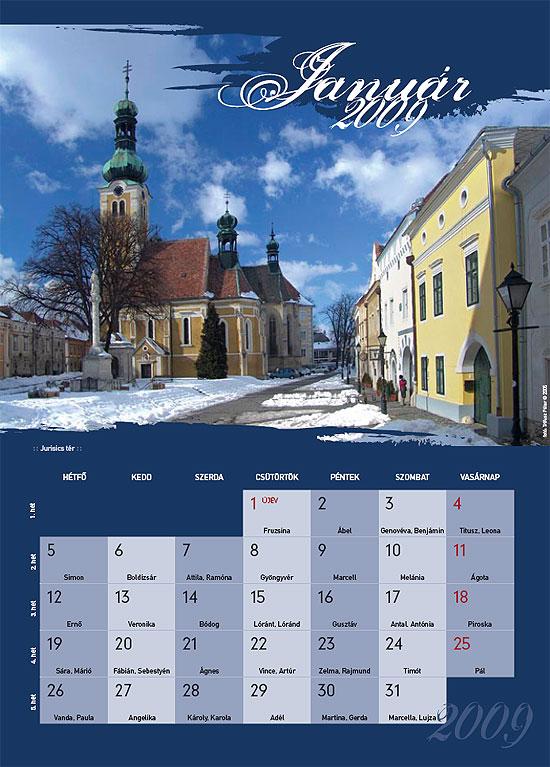 2009 naptár letöltés Kőszeg 2009. naptár | Hírek | Aktuális | Helyieknek | Nyitólap | 2009 naptár letöltés